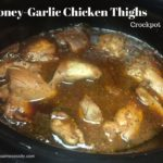 Honey-Garlic Chicken Thighs (Crockpot)